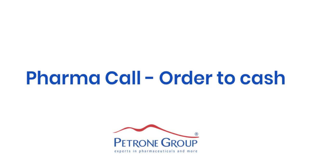 Pharma Call – order to cash petrone group