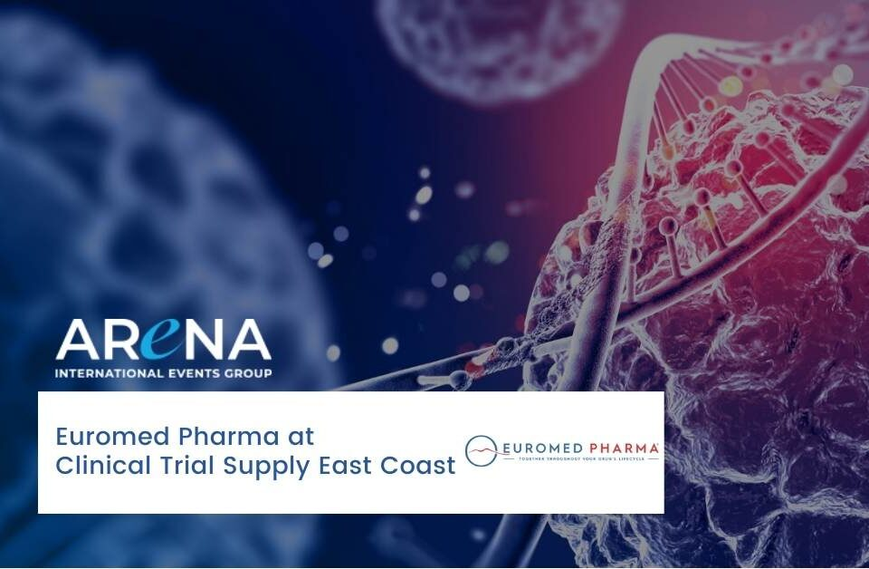 Euromed Pharma will be at Clinical Trial Supply East Coast 2021